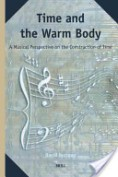 David Burrows, Time and the Warm Body